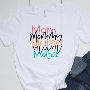 Mom mommy mother tee shirt